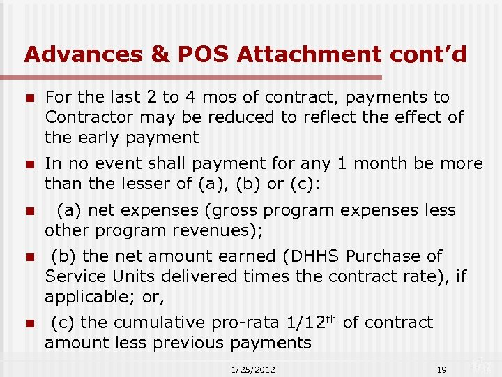 Advances & POS Attachment cont'd n For the last 2 to 4 mos of