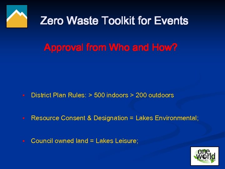 Zero Waste Toolkit for Events Approval from Who and How? § District Plan Rules: