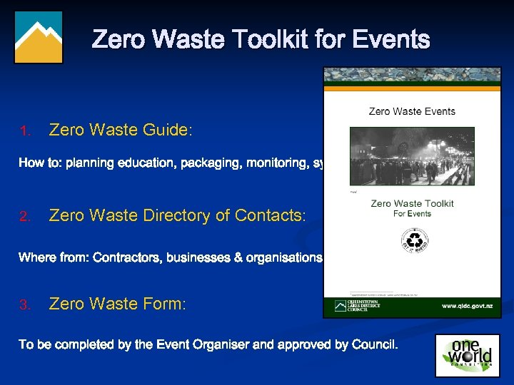 Zero Waste Toolkit for Events 1. Zero Waste Guide: How to: planning education, packaging,