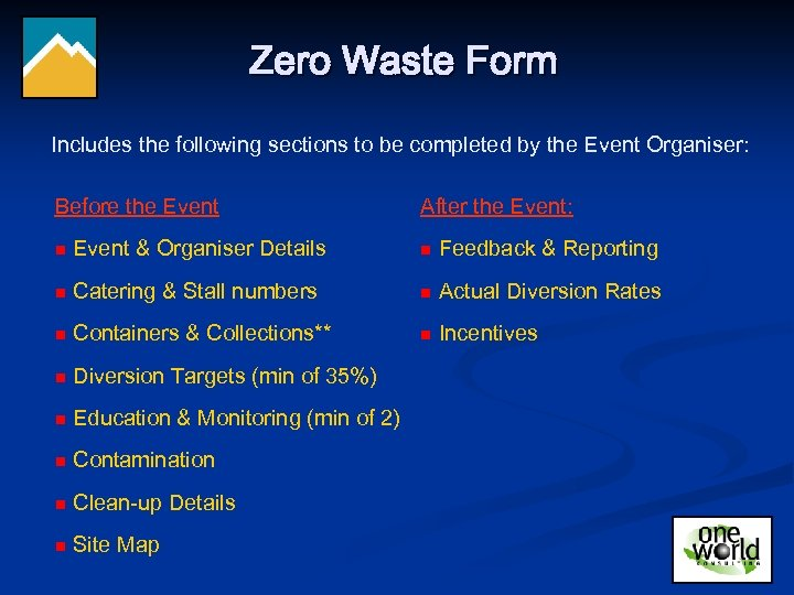 Zero Waste Form Includes the following sections to be completed by the Event Organiser:
