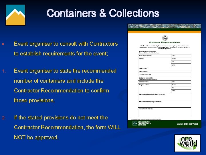 Containers & Collections § Event organiser to consult with Contractors to establish requirements for