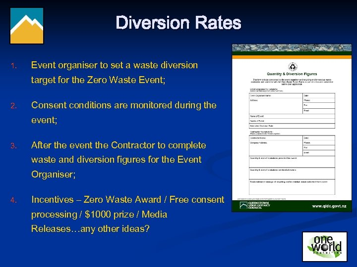 Diversion Rates 1. Event organiser to set a waste diversion target for the Zero