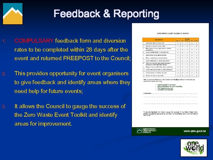 Feedback & Reporting 1. COMPULSARY feedback form and diversion rates to be completed within