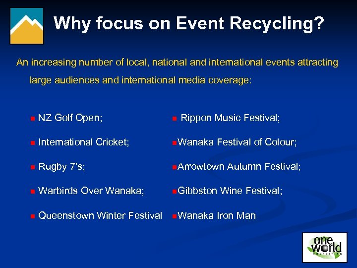 Why focus on Event Recycling? An increasing number of local, national and international events