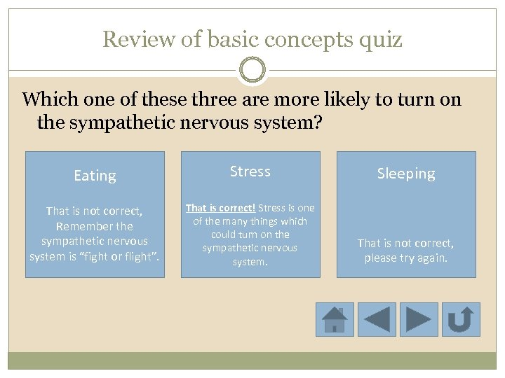 Review of basic concepts quiz Which one of these three are more likely to