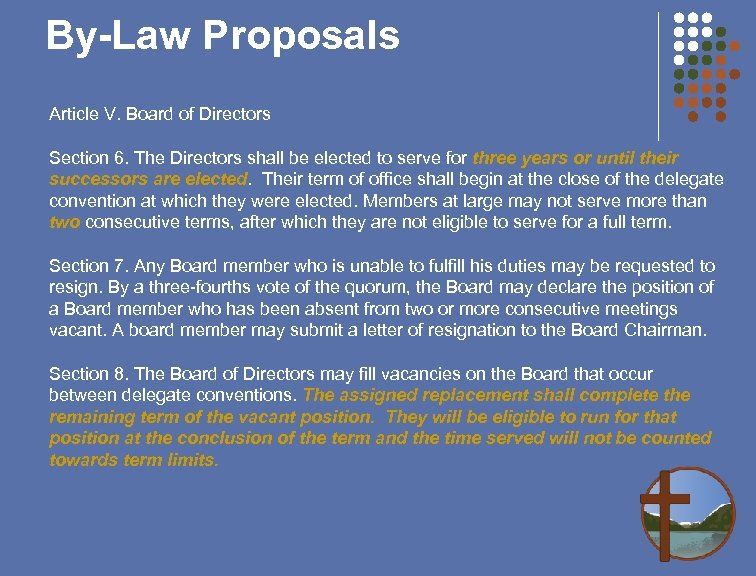 By-Law Proposals Article V. Board of Directors Section 6. The Directors shall be elected