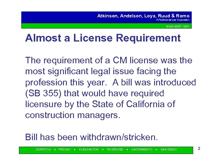 Atkinson, Andelson, Loya, Ruud & Romo A Professional Law Corporation www. aalrr. com Almost