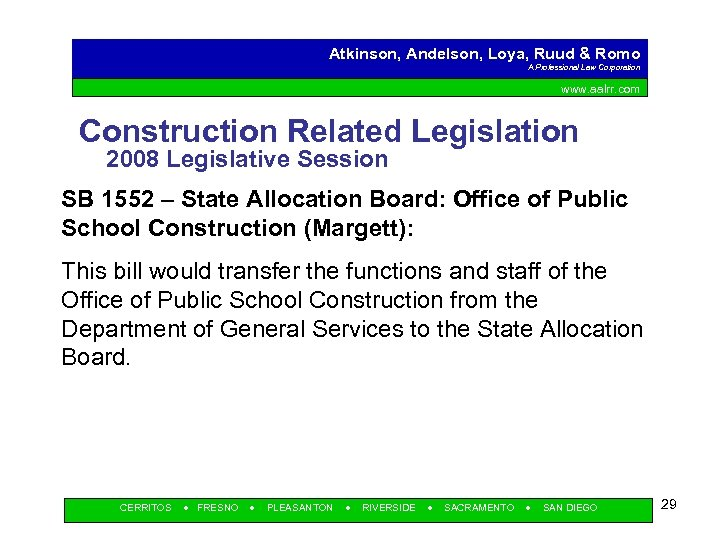 Atkinson, Andelson, Loya, Ruud & Romo A Professional Law Corporation www. aalrr. com Construction