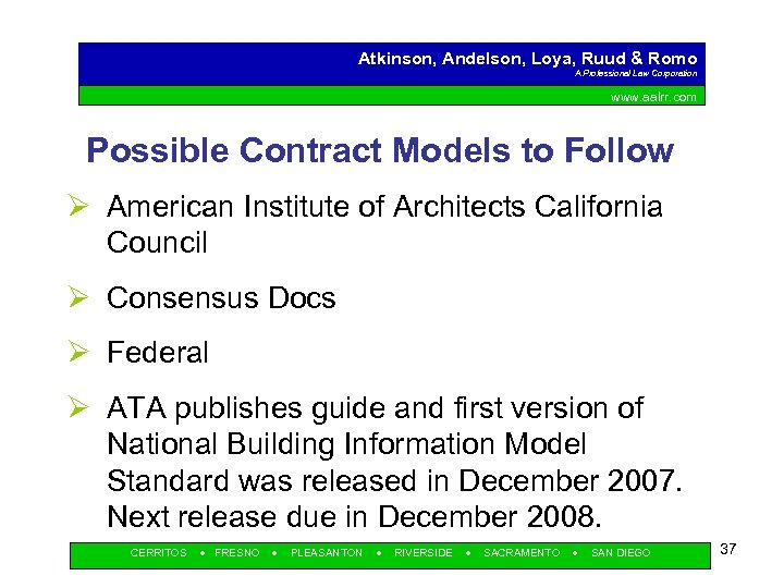 Atkinson, Andelson, Loya, Ruud & Romo A Professional Law Corporation www. aalrr. com Possible