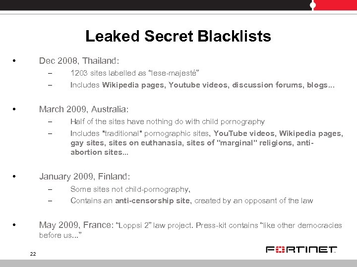 Leaked Secret Blacklists • Dec 2008, Thailand: – – • 1203 sites labelled as