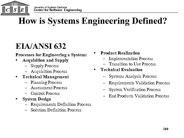 USC C S E University of Southern California Center for Software Engineering How is