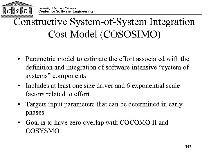 USC C S E University of Southern California Center for Software Engineering Constructive System-of-System