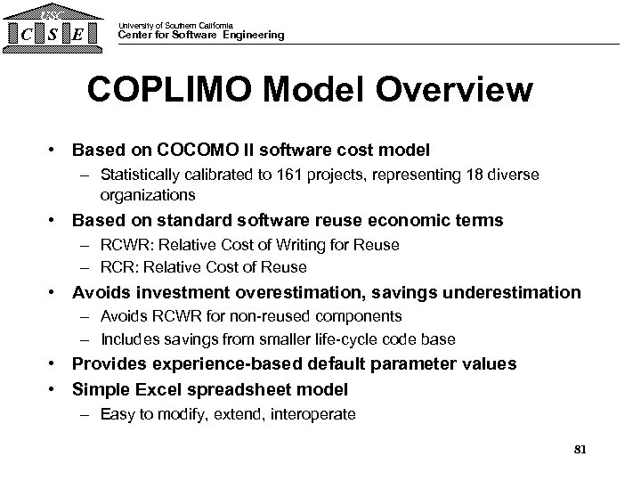 USC C S E University of Southern California Center for Software Engineering COPLIMO Model