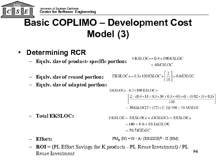 USC C S E University of Southern California Center for Software Engineering Basic COPLIMO