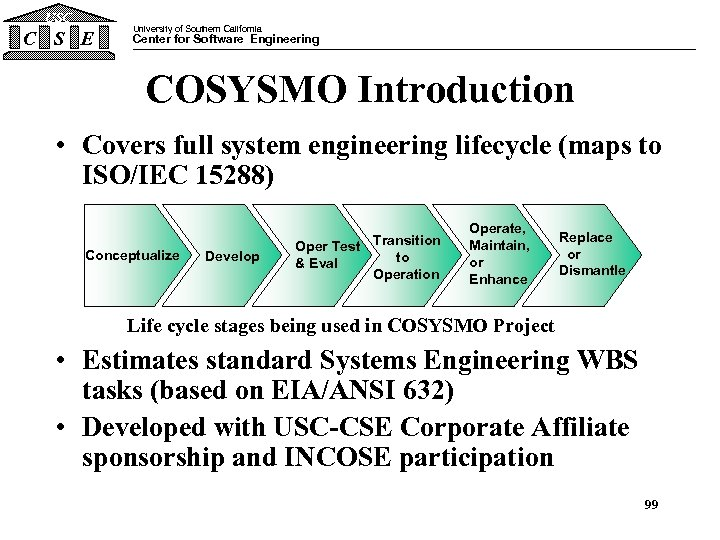 USC C S E University of Southern California Center for Software Engineering COSYSMO Introduction