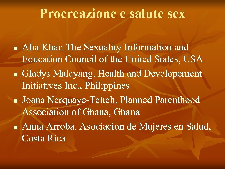 Procreazione e salute sex n n Alia Khan The Sexuality Information and Education Council
