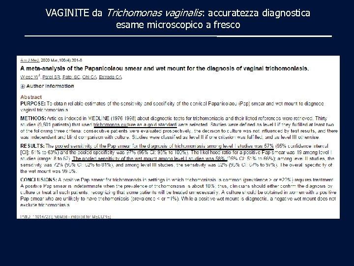 VAGINITE da Trichomonas vaginalis: accuratezza diagnostica esame microscopico a fresco