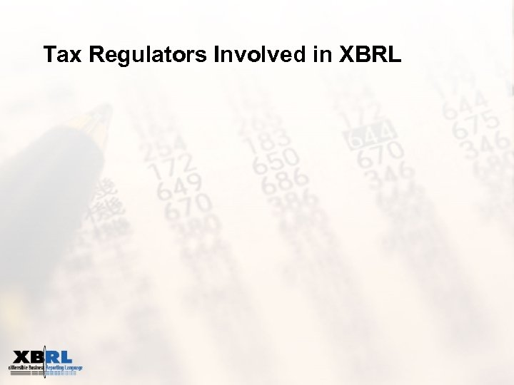 Tax Regulators Involved in XBRL