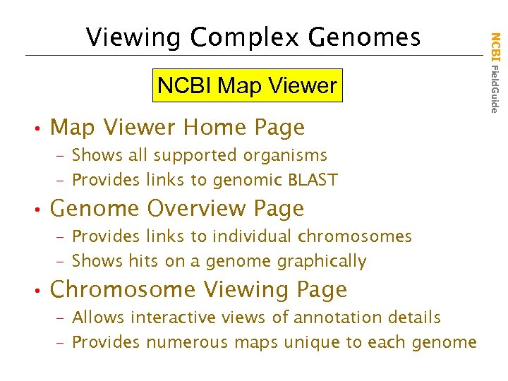NCBI Map Viewer • Map Viewer Home Page – Shows all supported organisms –