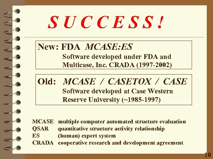 SUCCESS! New: FDA MCASE: ES Software developed under FDA and Multicase, Inc. CRADA (1997