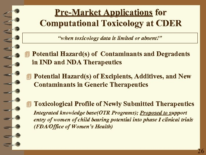 """Pre-Market Applications for Computational Toxicology at CDER """"when toxicology data is limited or absent!"""""""