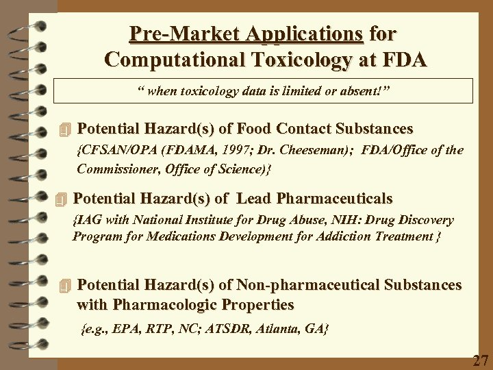 """Pre-Market Applications for Computational Toxicology at FDA """" when toxicology data is limited or"""