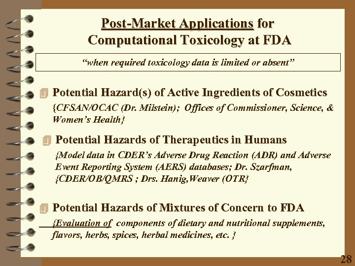 """Post-Market Applications for Computational Toxicology at FDA """"when required toxicology data is limited or"""