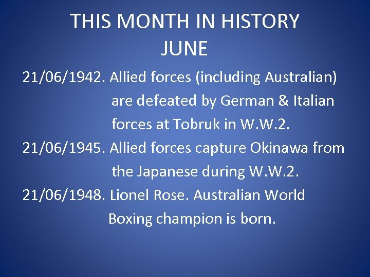 THIS MONTH IN HISTORY JUNE 21/06/1942. Allied forces (including Australian) are defeated by German