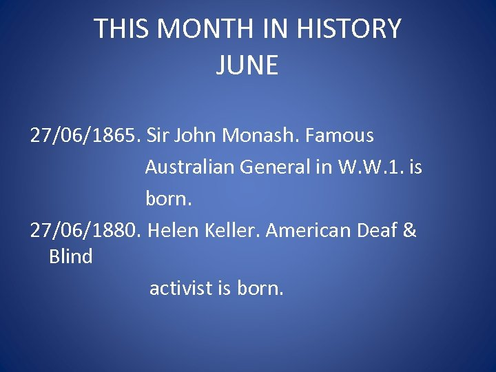 THIS MONTH IN HISTORY JUNE 27/06/1865. Sir John Monash. Famous Australian General in W.