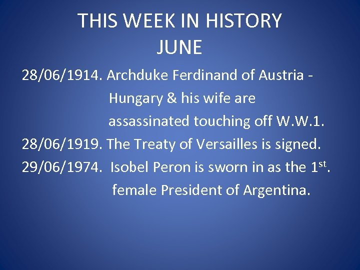 THIS WEEK IN HISTORY JUNE 28/06/1914. Archduke Ferdinand of Austria Hungary & his wife