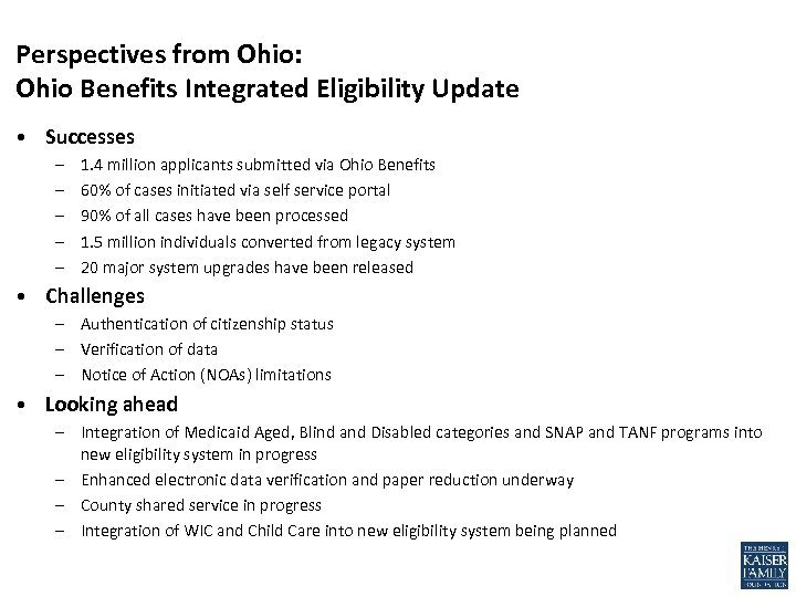 Perspectives from Ohio: Ohio Benefits Integrated Eligibility Update • Successes – – – 1.