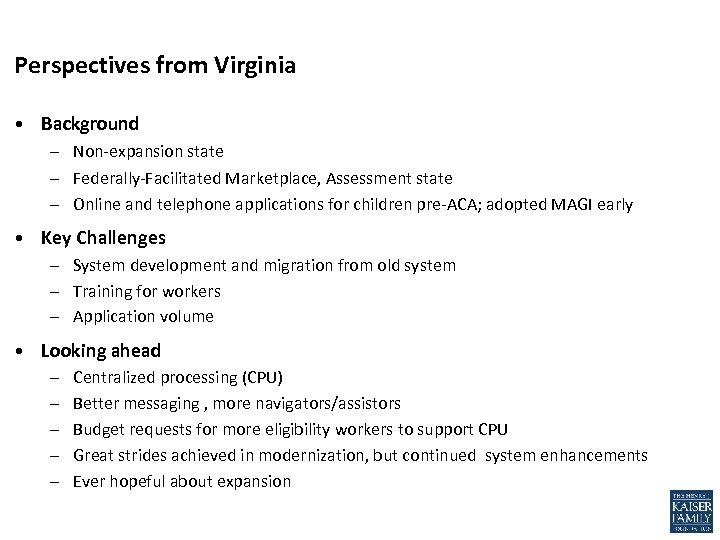 Perspectives from Virginia • Background – Non-expansion state – Federally-Facilitated Marketplace, Assessment state –