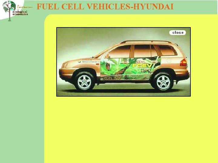 FUEL CELL VEHICLES-HYUNDAI