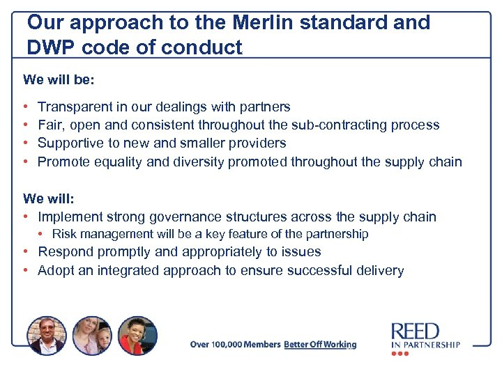 Our approach to the Merlin standard and DWP code of conduct We will be:
