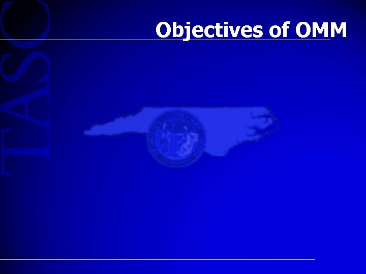 Objectives of OMM