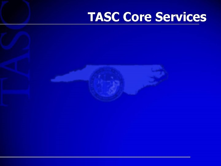 TASC Core Services