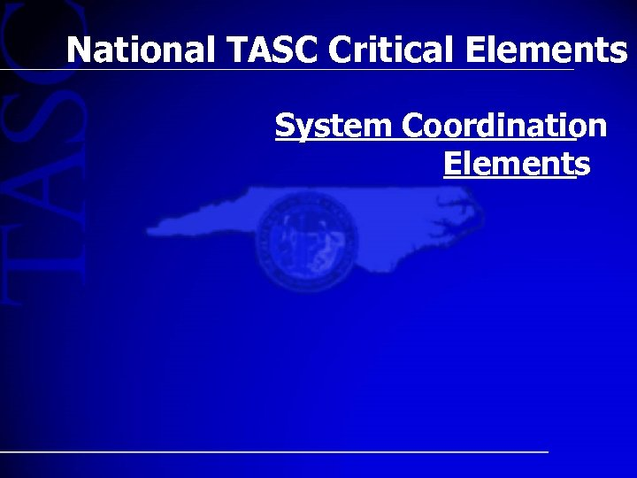 National TASC Critical Elements System Coordination Elements