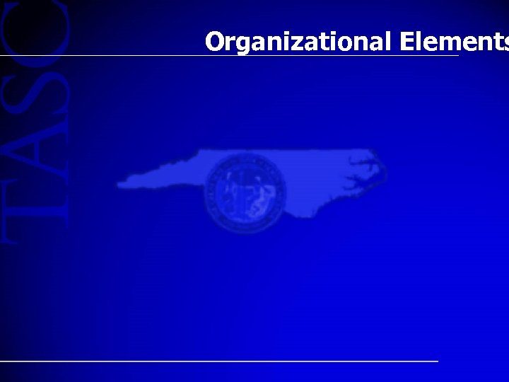Organizational Elements