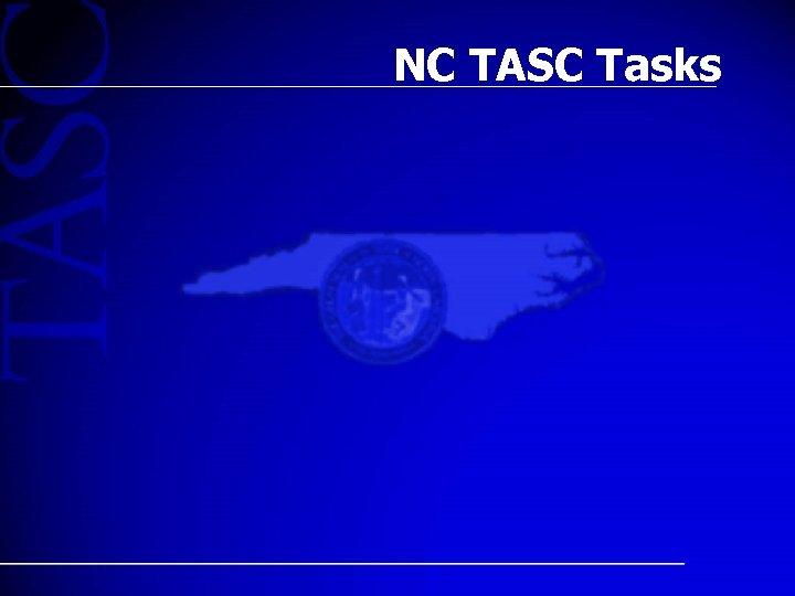 NC TASC Tasks