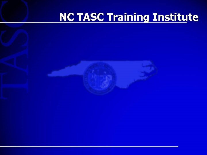 NC TASC Training Institute