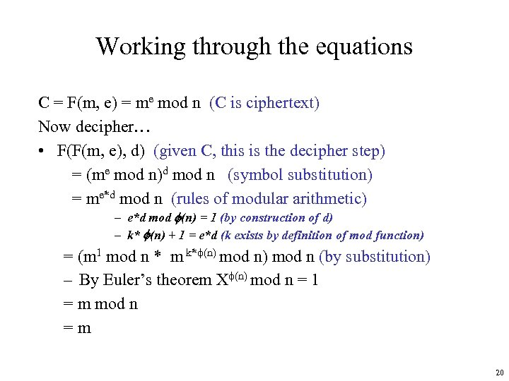 Working through the equations C = F(m, e) = me mod n (C is