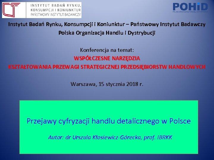 Instytut Badań Rynku, Konsumpcji i Koniunktur – Państwowy Instytut Badawczy Polska Organizacja Handlu i
