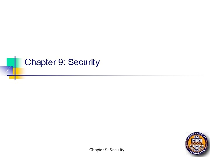 Chapter 9: Security