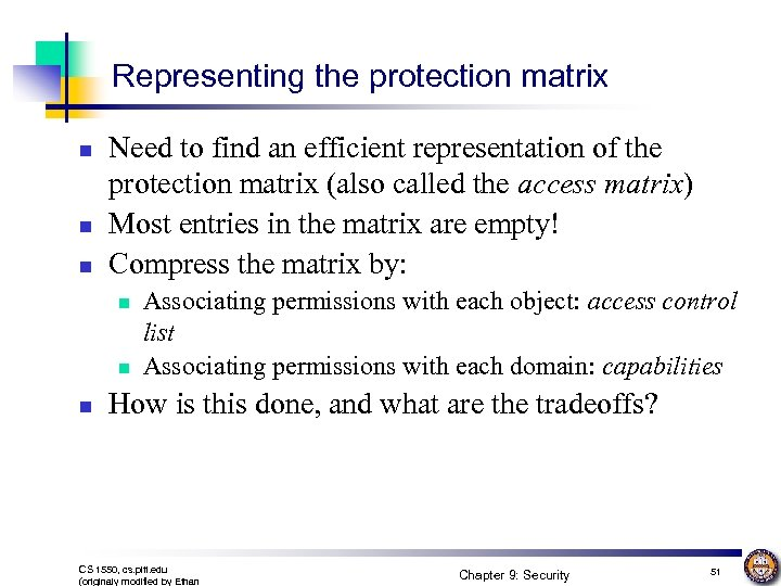 Representing the protection matrix n n n Need to find an efficient representation of