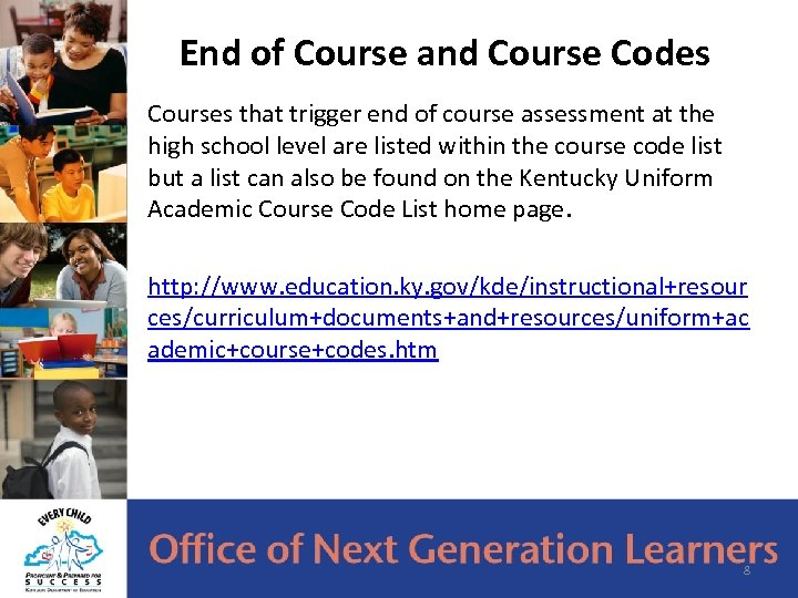 End of Course and Course Codes Courses that trigger end of course assessment at