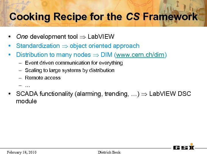 Cooking Recipe for the CS Framework • One development tool Lab. VIEW • Standardization