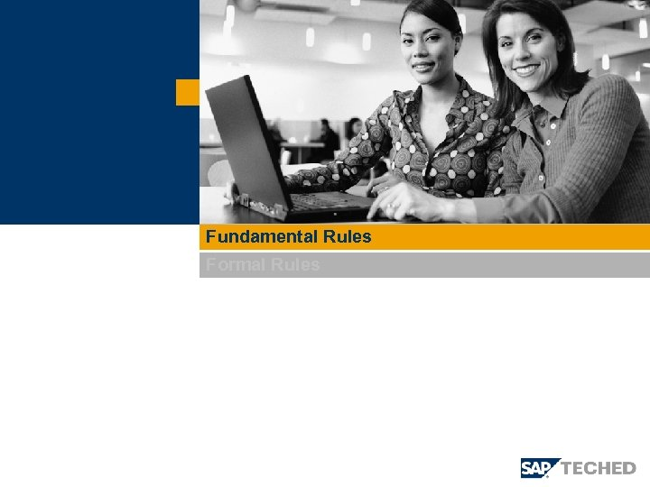 Fundamental Rules Formal Rules