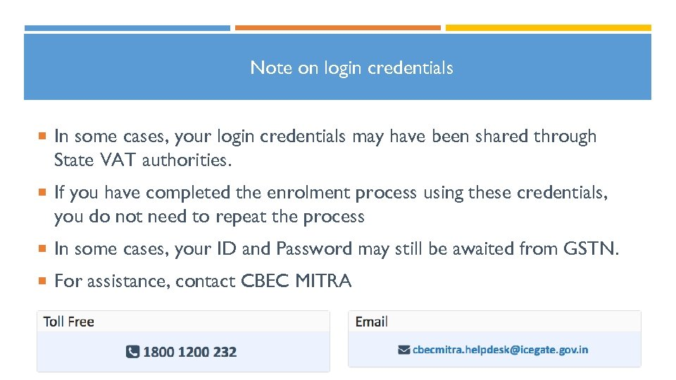Note on login credentials In some cases, your login credentials may have been shared