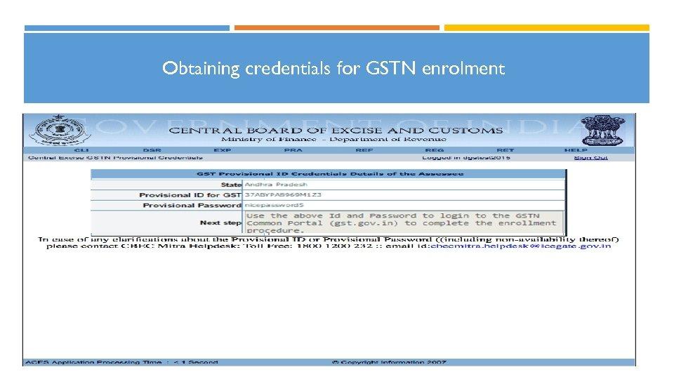 Obtaining credentials for GSTN enrolment 11