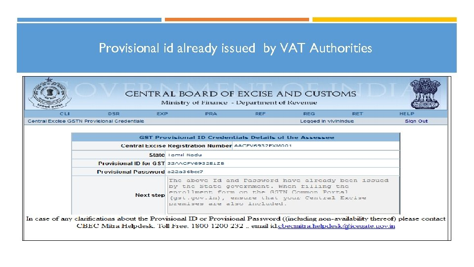 Provisional id already issued by VAT Authorities